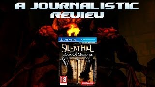 A Journalistic Review: Silent Hill - Book of Memories