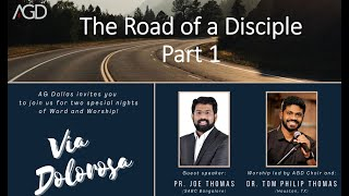 """""""The Road of a Disciple"""" - Part 1"""