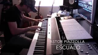 Escualo (Astor Piazzolla) Piano Solo Arrangement by Matias  Piegari