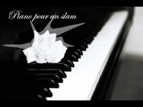 TKZ - ♪ Piano pour un slam ♪