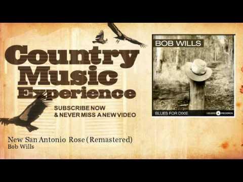 Bob Wills - New San Antonio Rose - Remastered - Country Music Experience