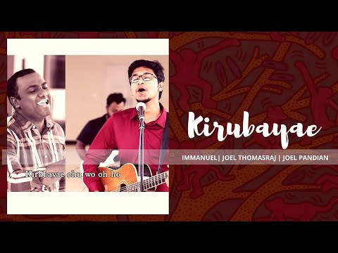 KIRUBAYAE - Immanuel | Ft Pas Joel Thomasraj | Joel Pandian - HD