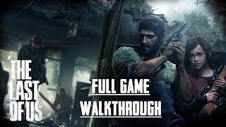 The Last of Us (PS4) - Full Game - No Commentary