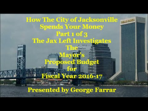 How The City of Jacksonville Spends Your Money I -A Look at