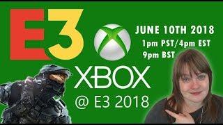 Microsoft E3 2018 Conference - Predictions