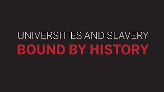 Universities and Slavery | 4 of 5 | Slavery and Harvard || Rad…