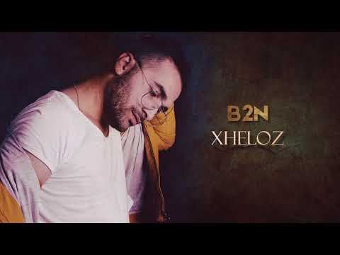 B2N - Xheloz (Official Audio)