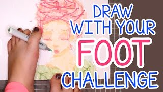 DRAW WITH YOUR FOOT CHALLENGE