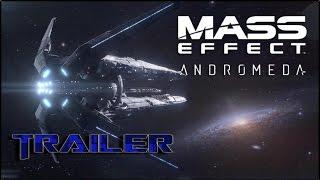 Трейлер игры Масс Эффект Андромеда 2017