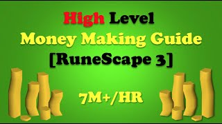 High Level Money Making Guide [RuneScape 3]