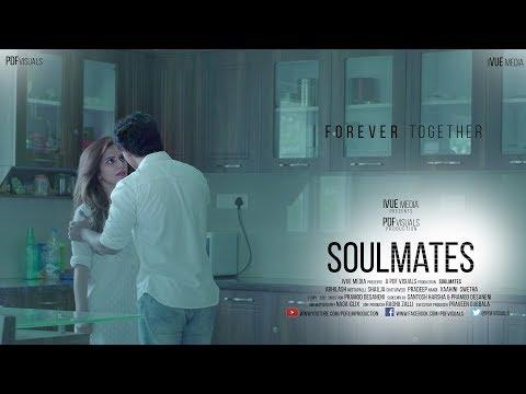SOULMATES| English short film 2017 | BY PRAMOD DESANENI