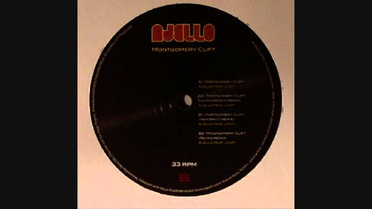 Ajello - Montgomery Clift (Yam Who? Remix)