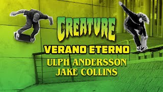 Creatures VERANO ETERNO | Ulph Andersson and Jake Collins YouTube Videos
