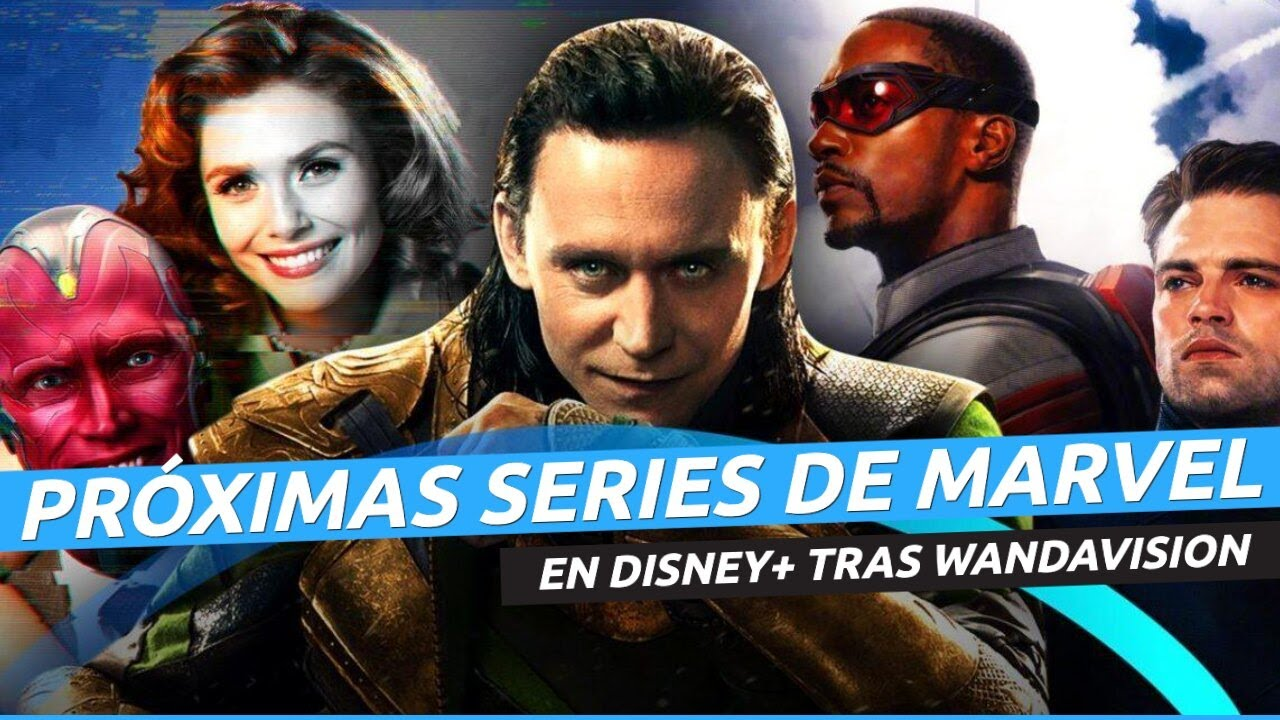 Nuevas series de Marvel en Disney+ tras Wandavision, ¡ojo a todo lo que está por llegar!