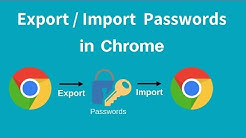 Export & Import passwords from Chrome Browser