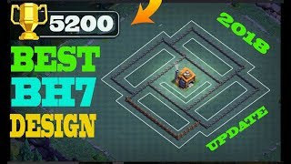 BEST BH7 BASE 2018 !! EASY PUSH 5200 TROPHY | BUILDER HALL 7 BASE | REPLAY PROOF | CLASH OF CLANS