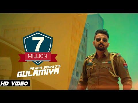 Gulamiya (Official Video) - Prabh Bisrao - MK Fonsay - Ritesh Mehta - New Punjabi Songs 2017