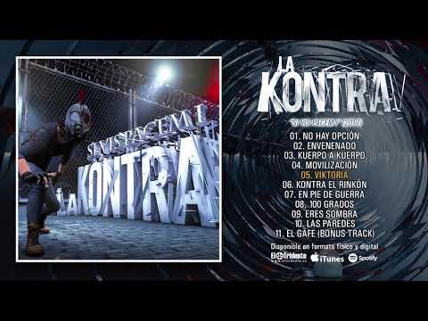 "LA KONTRA ""Si Vis Pacem I"" (Álbum completo)"