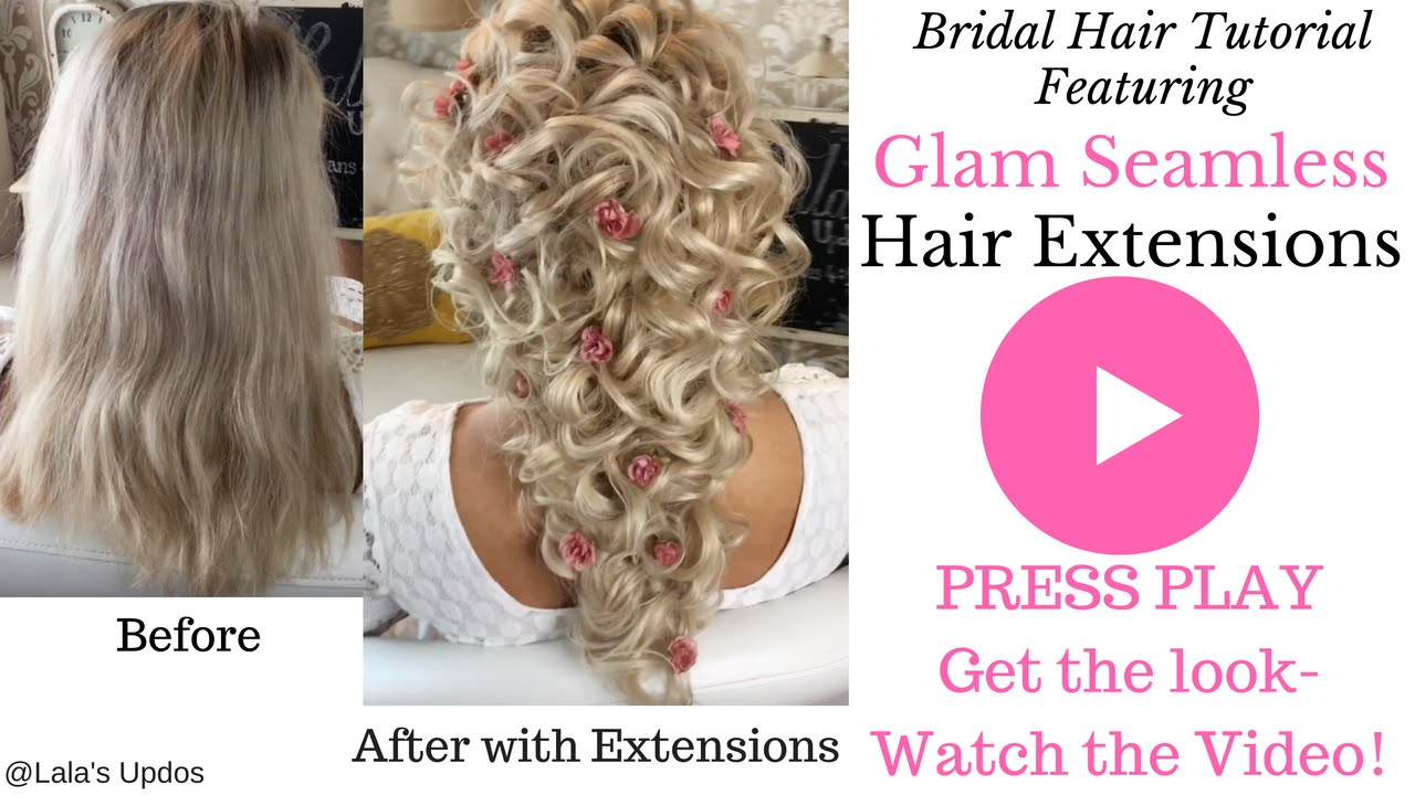 Bridal Tutorial Using Clip In Hair Extension Youtube
