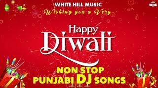 Diwali Dhamaka Songs | Non Stop Punjabi DJ Songs Collection | New Punjabi Songs 2018