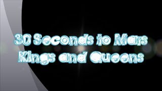 30 Seconds to Mars-Kings and Queens (Lyrics)