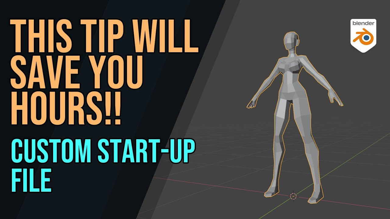 Save Hours With a Custom Start-Up File in Blender