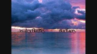 Waterflame - Surface (HD)