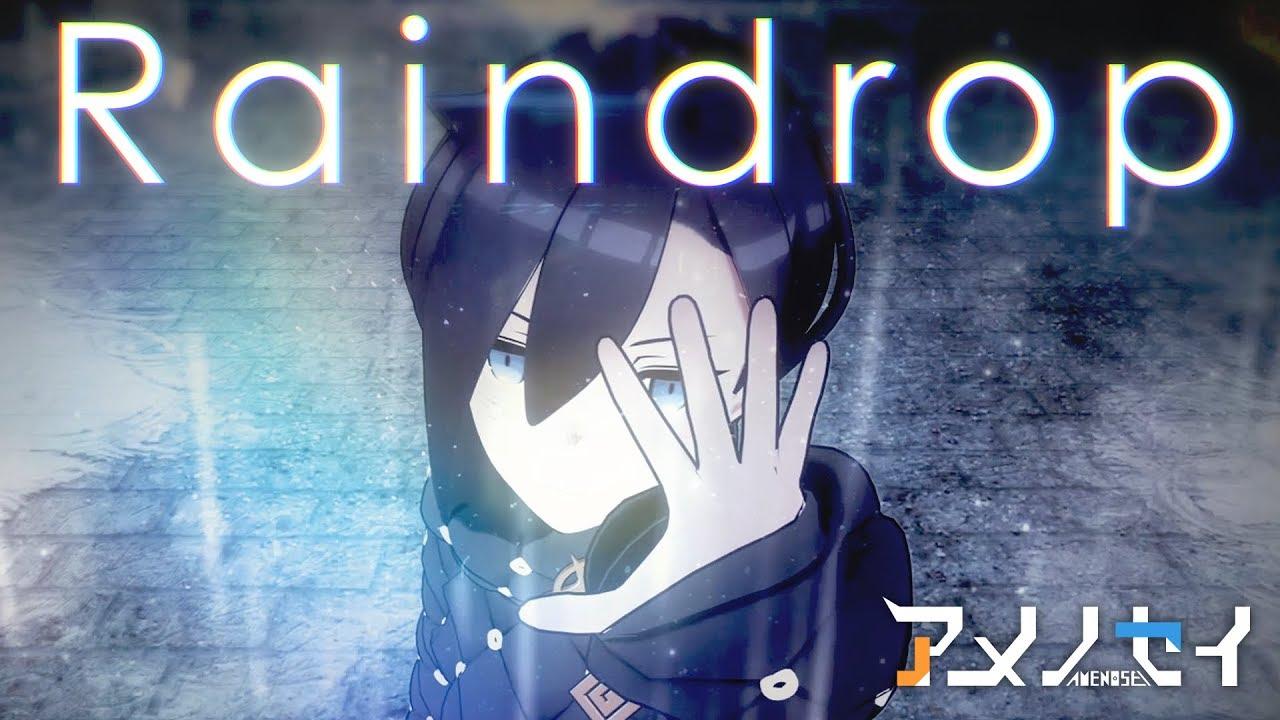 アメノセイ × banvox - Raindrop (Offical Music Video)