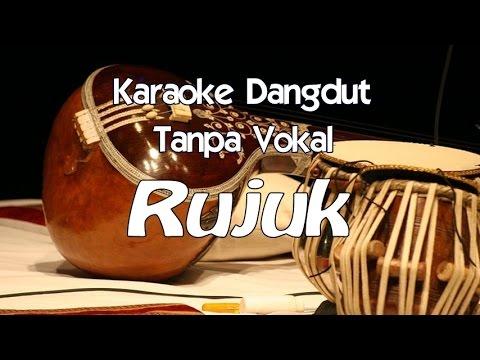 Karaoke Rujuk ( Tanpa Vokal )