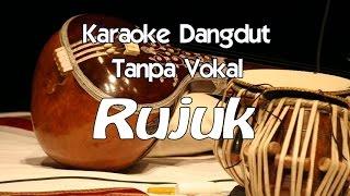 Karaoke Rujuk ( Tanpa Vokal ) Mp3
