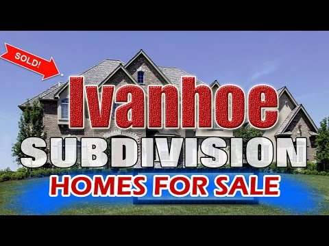 Ivanhoe Subdivision Homes For Sale Near Wood View Elementary School