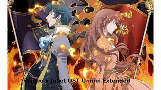 Romeo x Juliet OST Unmei Extended