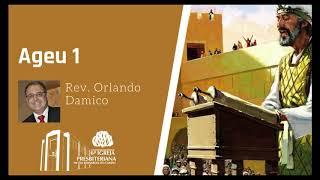 Ageu 1 | Rev. Orlando Damico