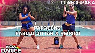 Baixar Parabéns - Pabllo Vittar e Psirico NEWDANCE COREOGRAFIA