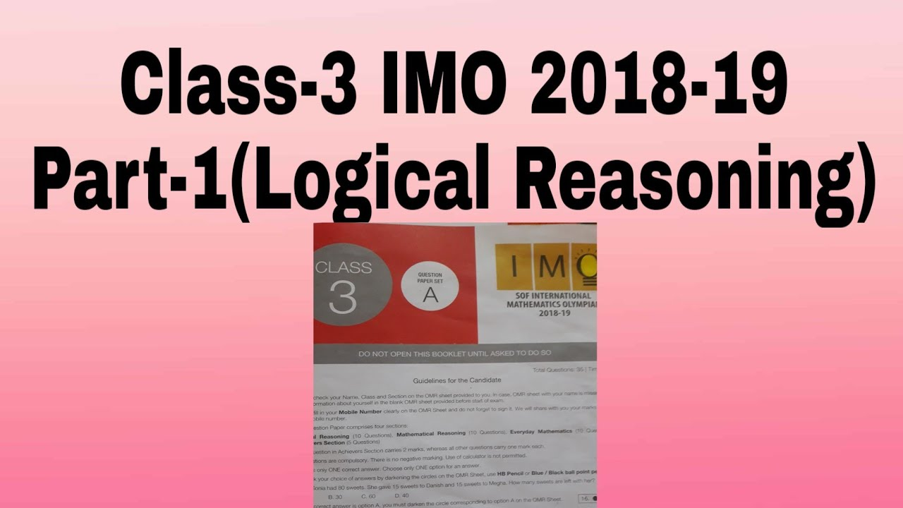 Class-3 imo 2018-19 paper set-A(Logical Reasoning),CLASS-3 IMO ANSWER key  with solution
