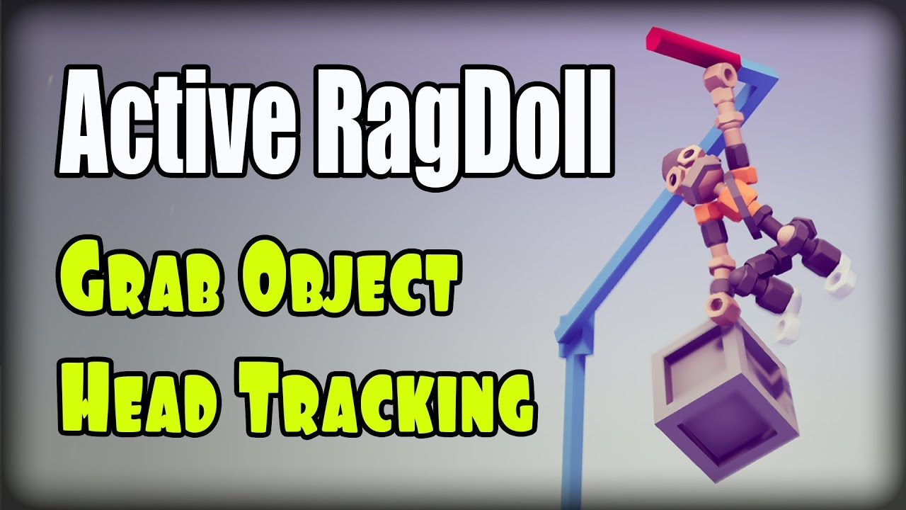 Active ragdoll in Unity (Unity3D), Grab Object, Head Tracking