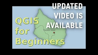 QGIS - for Absolute Beginners