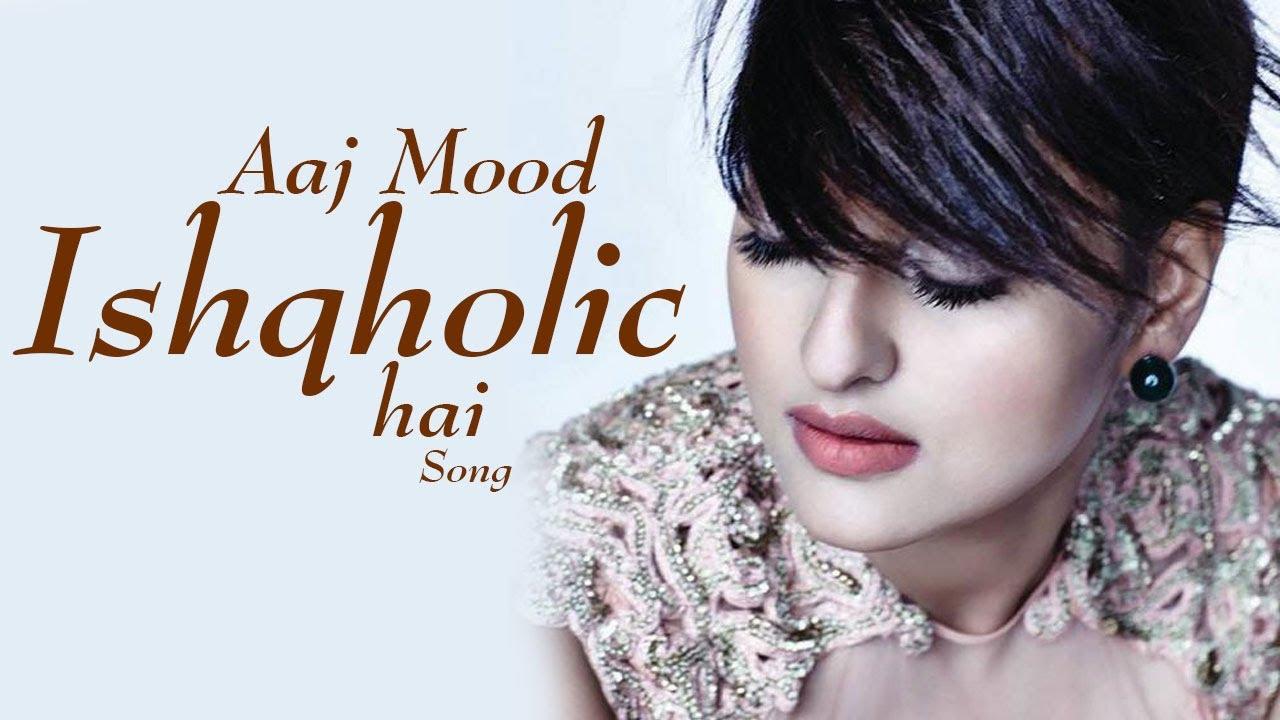 aaj mood ishqholic hai sonakshi sinha song