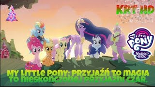 Download Mp3 My Little Pony: Przyjaźń To Magia. The Magic Of Friendship Grows - To Nieskończo