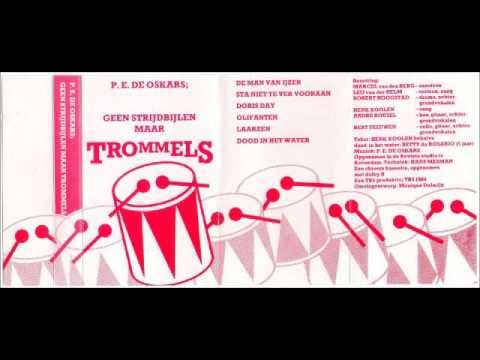 P.E. De Oskars - Geen Strijdbijlen Maar Trommels -1984- (Tape, Holland) - Full Album