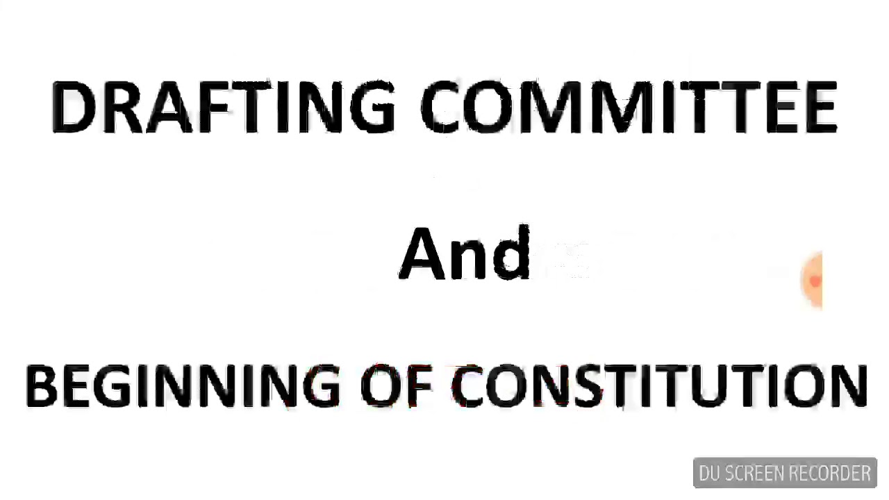 [PART 2]DRAFTING COMMITTEE||LAW DAY||CONSTITUTION AND