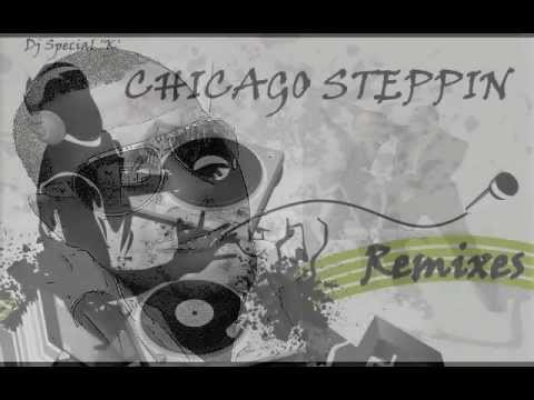 Chicago Steppin Music Remix
