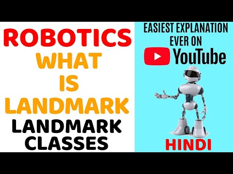 What is Landmark ll Robotics ll Landmark Classes Explained in Hindi