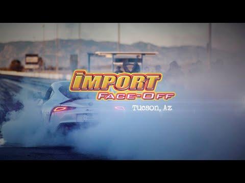 Import Face Off - Tucson, Arizona 2020