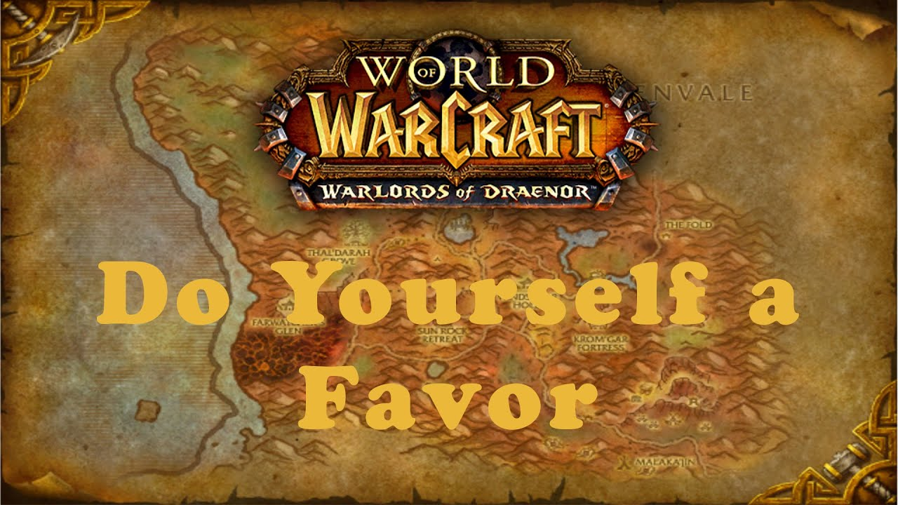 World of warcraft quest do yourself a favor alliance youtube world of warcraft quest do yourself a favor alliance solutioingenieria Gallery