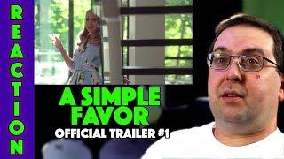 REACTION! A Simple Favor Trailer #1 - Anna Kendrick Movie 2018