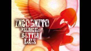 "Incognito Feat. Vula Malinga – Better Days (2016) [Album ""In Search Of Better Days""]"