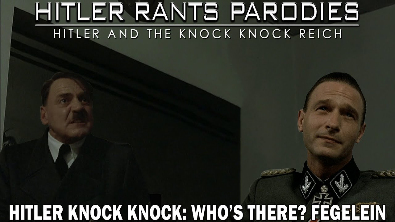 Hitler Knock Knock: Who's there? Fegelein