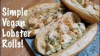 Simple Vegan Lobster Rolls!