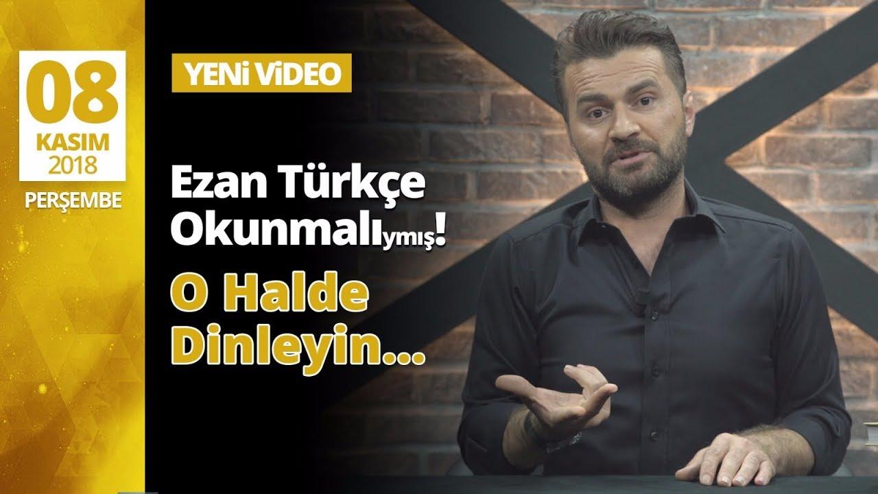 EZAN NEDEN TÜRKÇE OKUNMA'malı ...